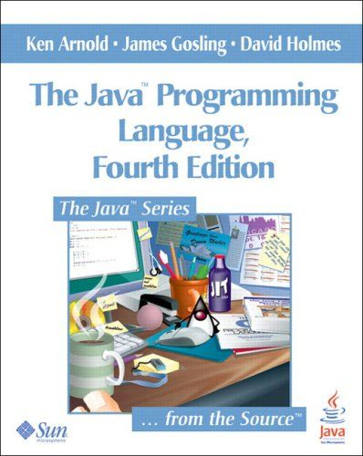 Java Programming Language, The (5th Edition) (Java Series) Ken Arnold ...