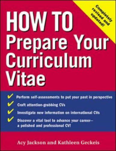 How to Prepare Your Curriculum Vitae (How to?series) Acy Jackson and Kathleen Geckeis