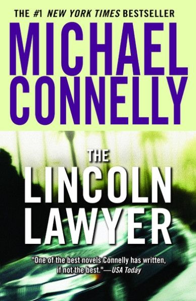 A Lincoln Lawyer Novel: The Reversal by Michael Connelly (2010, Hardcover)
