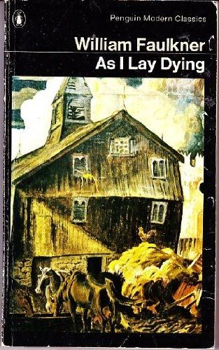as i lay dying william faulkner thesis