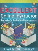 The Excellent Online Instructor - Strategies for Professional Development (9780470635230)