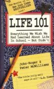 Life 101: Everything We Wish We Had Learned In High School-But Didn't (9780553295108)