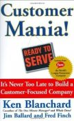 Customer Mania! It's Never Too Late To Build A Customer-Focused Company (9780743270281)