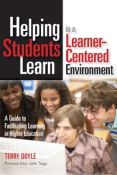 Helping Students Learn In A Learner-Centered Environment: A Guide To Facilitating Learning In Higher Education (9781579222222)