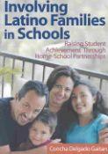 Involving Latino Families In Schools (9780761931386)