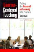 Learner Centered Teaching - putting the research on learning into practice (9781579227432)
