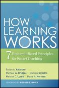 How Learning Works - seven research-based principles for smart teaching (9780470484104)