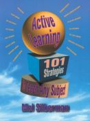 Active Learning: 101 Strategies to Teach Any Subject - 101 strategies to teach any subject (9780205178667)
