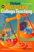 Thirteen Strategies To Measure College Teaching (9781579221935)