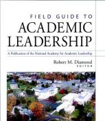 Field Guide To Academic Leadership (Jossey-Bass Higher And Adult Education Series) (9780787960599)