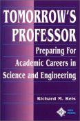 Tomorrow's Professor: Preparing for Careers in Science and Engineering - preparing for academic careers in science and engineering (9780780311367)
