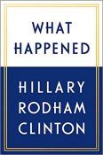 Hillary Rodham Clinton - What Happended
