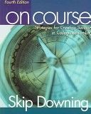 On Course: Strategies For Creating Success In College And In Life (9780618379774)