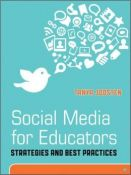 Social Media For Educators - strategies and best practices (9781118118283)