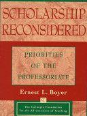 Scholarship Reconsidered: Priorities Of The Professoriate (9780787940690)