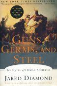 Jared M. Diamond - Guns, Germs, And Steel