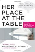 Her Place At The Table - a woman's guide to negotiating five key challenges to leadership success (9780470633755)