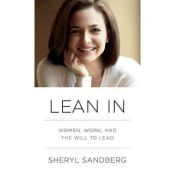 Lean In - women, work, and the will to lead (9780385349949)