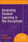 Assessing Student Learning In The Disciplines: Assessment Update Collections (Assessment Update Special Collections) (9780787995720)