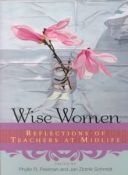 Wise Women - reflections of teachers at midlife (9780415923033)