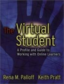 The Virtual Student: A Profile and Guide to Working with Online Learners - a profile and guide to working with online learners (9780787964740)