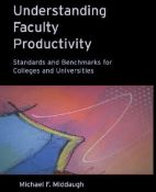 Understanding Faculty Productivity: Standards and Benchmarks for Colleges and Universities (9780787950224)
