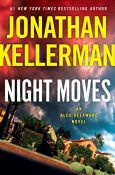 Jonathan Kellerman - Night Moves
