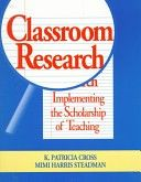Classroom Research: Implementing The Scholarship Of Teaching (Jossey Bass Higher And Adult Education Series) - implementing the scholarship of teaching (9780787902889)