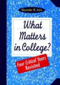 What Matters In College: Four Critical Years Revisited (9780787908386)