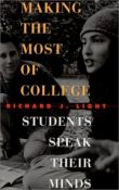 Making The Most Of College: Students Speak Their Minds - students speak their minds (9780674004788)
