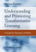 Understanding And Promoting Transformative Learning: A Guide For Educators Of Adults - a guide for educators of adults (9780787976682)