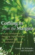 Coming In From The Margins - faculty development's emerging organizational development role in institutional change (9781579223632)