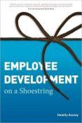 Employee Development On A Shoestring (0000-00-00)