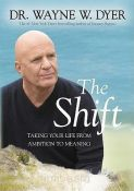 The Shift - taking your life from ambition to meaning (9781401927097)