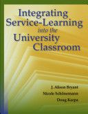 Integrating Service-Learning Into The University Classroom (9780763780753)
