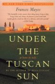 Frances Mayes - Under The Tuscan Sun