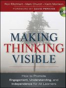 Making Thinking Visible - How to Promote Engagement, Understanding, and Independence for All Learners (9780470915516)