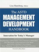 The Astd Management Development Handbook - innovation for today's manager (9781562868246)