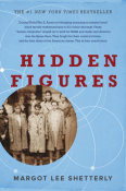 Margot Lee Shetterly - Hidden Figures