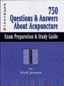 750 questions & answers about acupuncture (9781891845222)