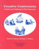 Creative Controversy - intellectual challenge in the classroom (9780939603237)