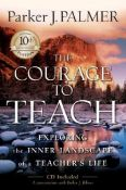 The Courage To Teach: Exploring The Inner Landscape Of A Teacher's Life - exploring the inner landscape of a teacher's life (9780787996864)