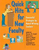 Quick Hits For New Faculty: Successful Strategies By Award-Winning Teachers - successful strategies by award winning teachers (9780253217097)