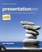 Presentation Zen - simple ideas on presentation design and delivery (9780321811981)