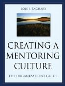 Creating a mentoring culture - the organization's guide (9780787964016)