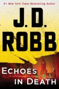 J.D. Robb - Echoes in Death