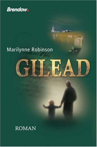 the life and character of john ames in gilead a novel by marilynne robinson Marilynne robinson's new novel, lila (farrar, straus & giroux), opens in about 1920, and it begins with a shocking action: a woman steals a child not that anybody seems to care much the.