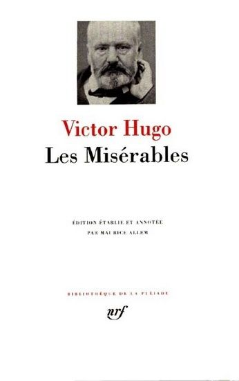 a literary analysis of les miserables by victor hugo Hugo wan't just a novelist, he was amore i've read the norman denny translation and to me he truly grasped the poetry and drama of victor hugo's writing hugo wan't just a novelist, he was a poet and a playwright and denny communicates that in his translation very well.
