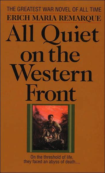the theme of impact of the world war i on the lives of soldiers in all quiet on the western front by