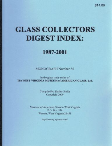 Glass Collectors Digest Index: 1987-2001 - Shirley Smith in 206596's